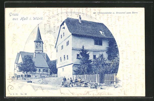 AK Hall i. Württ., St. Urbanskirche und Brauerei zum Stern 0
