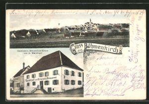 AK Böhmenkirch, Ortsansicht mit Kirche, Gasthaus und Brauerei zur Krone