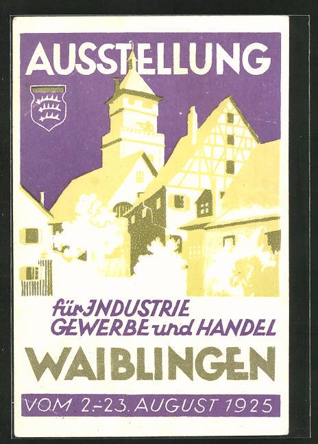 AK Waiblingen, Ausstellung für Industrie, Gewerbe und Handel 1925 0