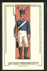 Lithographie Soldat in Uniform des Inf. Regt. Grossherzog 3