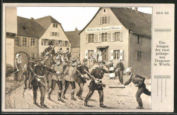AK Reichseinigungskriege, Einbringen der zwei gefangenen Dragoner in Wörth