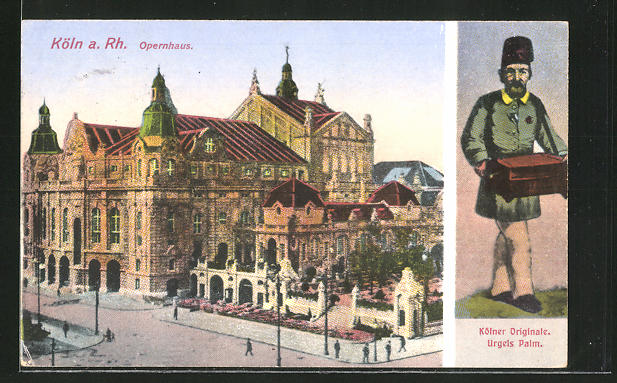 AK Köln, Kölner Originale, Urgels Palm mit Leierkasten, Opernhaus