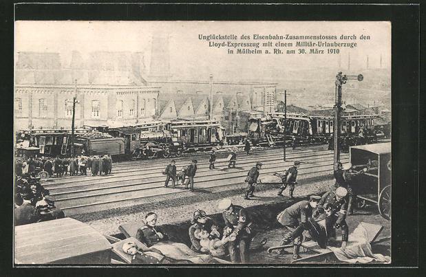AK Mülheim, Eisenbahnkatastrophe durch den Lloyd-Expresszug mit einem Militär-Urlauberzuge am 30. März 1910