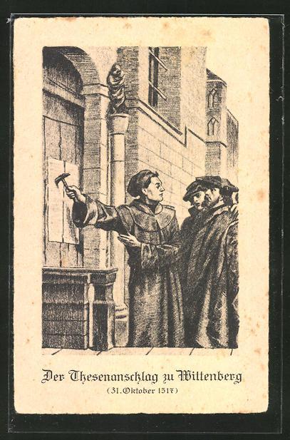 Künstler-AK Wittenberg, Martin Luther beim Thesenanschlag 31.10.1517