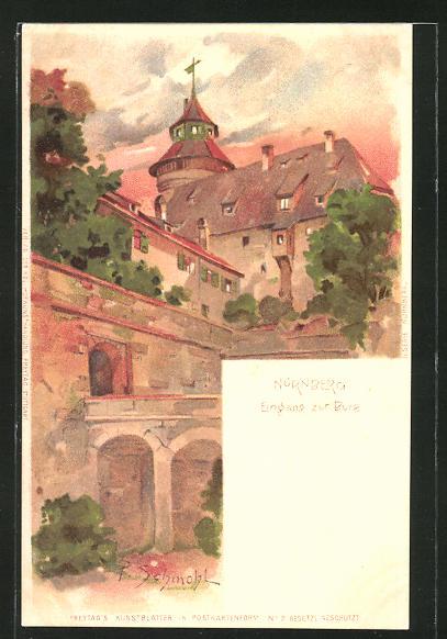 Künstler-AK P. Schmohl: Nürnberg, Eingang zur Burg