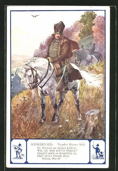 Künstler-AK T. Welzl: Ritter auf einem Pferd mit dem Schwertlied von Theodor Körner