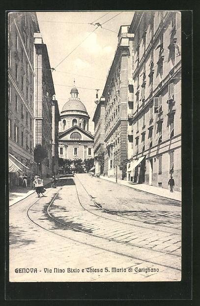 AK Genova, Via Nino Bixio e Chiesa S. Maria di Carignano