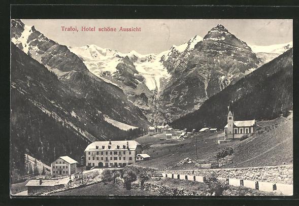 AK Trafoi, Hotel schöne Aussicht mit Gebirge im Hintergrund