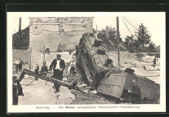 AK Meaux, verunglückter, französischer Eisenbahnzug, Eisenbahnkatastrophe
