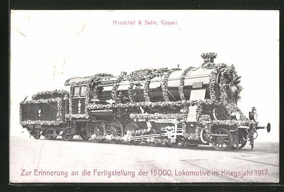 AK Cassel, Henschel & Sohn, Fertigstellung der 15000. Lokomotive im Kriegsjahr 1917