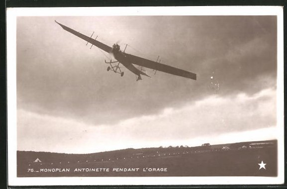 AK Monoplan Antoinette pendant l'Orage, Frühes Flugzeug