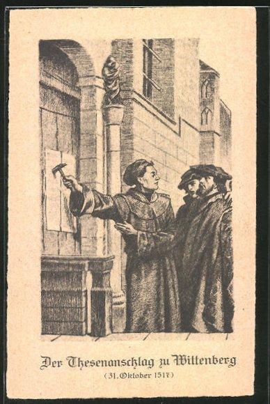 AK Martin Luther schlägt die Thesen in Wittenberg an das Kirchenportal
