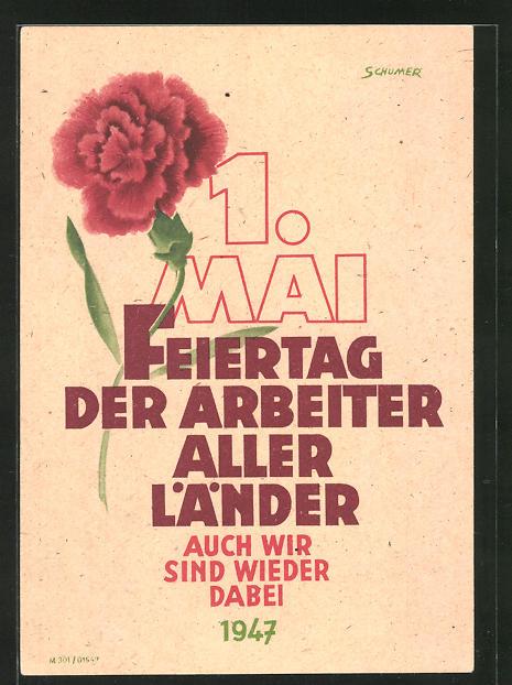 AK DDR-Propaganda, 1.Mai Feiertag der Arbeiter aller Länder 1947