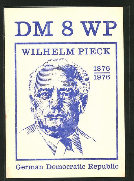 AK Wilhelm Pieck 1876-1976, DM 8 WP, Radiokarte, DDR-Propaganda