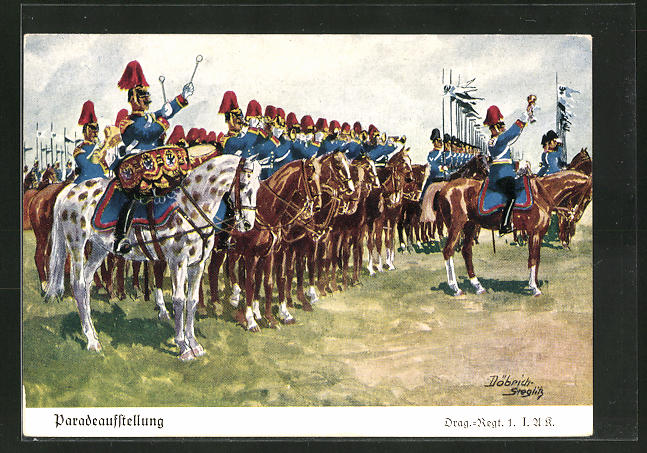 Künstler-AK Döbrich-Steglitz: Paradeaufstellung, Drag.-Regt. 1. I.