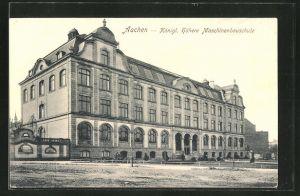 AK Aachen, Königl. Höhere Maschinenbauschule