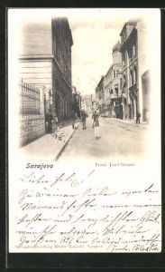 AK Sarajewo, Blick in die Franz Josef-Strasse