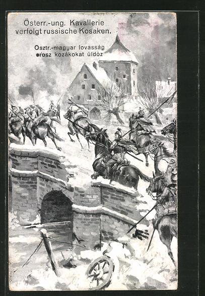 AK Österr.-ungar. Kavallerie verfolgt russische Kosaken