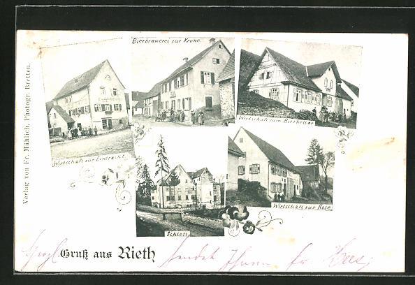 AK Rieth, Gasthaus zur Eintracht, Bierbrauerei zur Krone, Gasthaus zum Bierkeller, Gasthaus zur Rose, Partie am Schloss