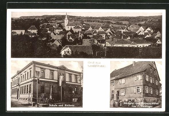 AK Landshausen, Ortsansicht mit Kirche, Bäckerei u. Kolonialwaren von F. Neidinger, Schule und Rathaus