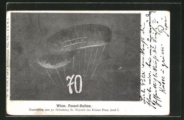 AK Wien, Illuminierter Ballon zum 70. Geburtstag von Kaiser Franz Josef I. von Österreich