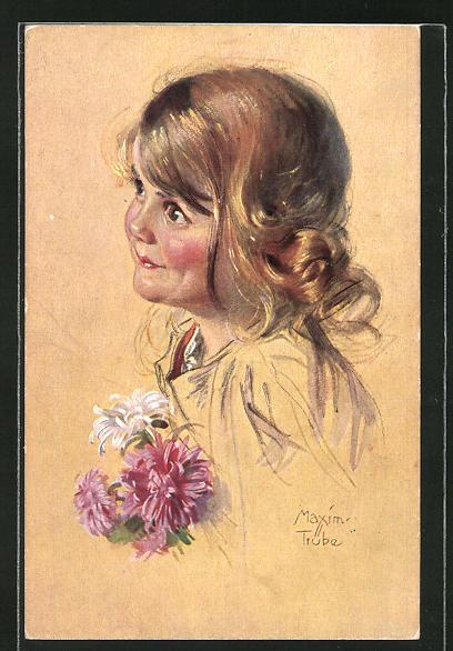 Künstler-AK Maxim Trübe: kleines Mädchen mit einem Blumenstrauss