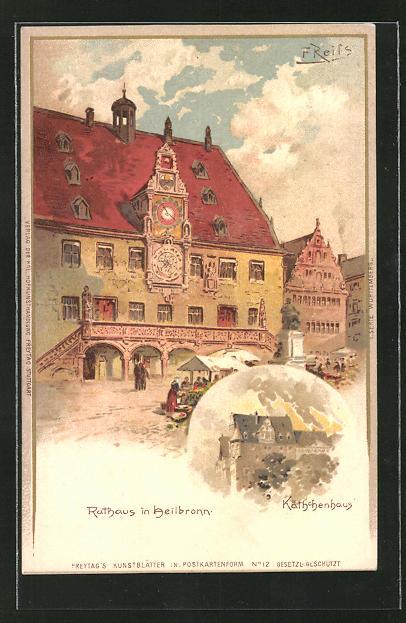 Künstler-AK Fritz Reiss: Heilbronn, Rathaus und Käthchenhaus