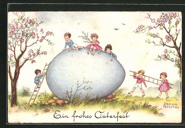 Künstler-AK Hannes Petersen: Ein frohes Osterfest, Kinder klettern auf riesiges Ei