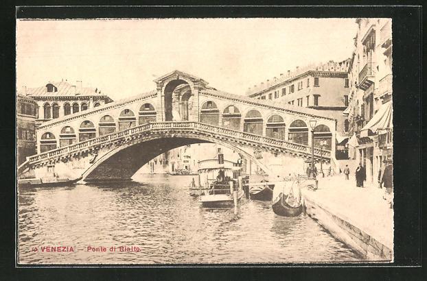 AK Venezia / Venedig, Ponte di Rialto, Motiv der Brücke