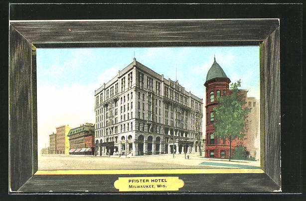 Passepartout-AK Milwaukee, WI, Pfister Hotel