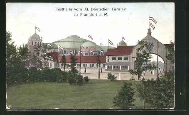 AK Frankfurt / Main, XI. Deutsches Turnfest, Blick auf die Festhalle
