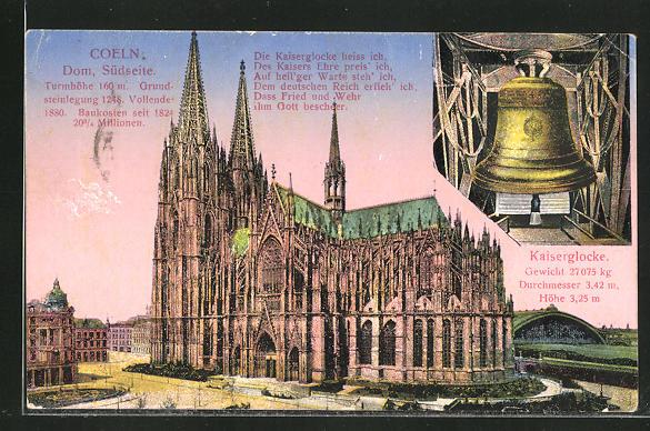 AK Coeln / Köln, Dom, Südseite und Kaiserglocke