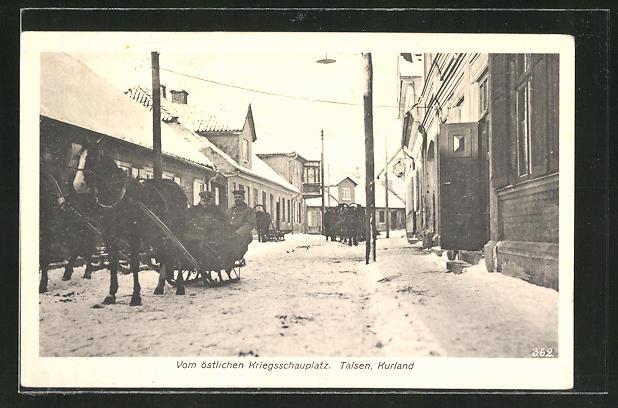 AK Talsen, Soldaten auf Pferdeschlitten in einer Strasse