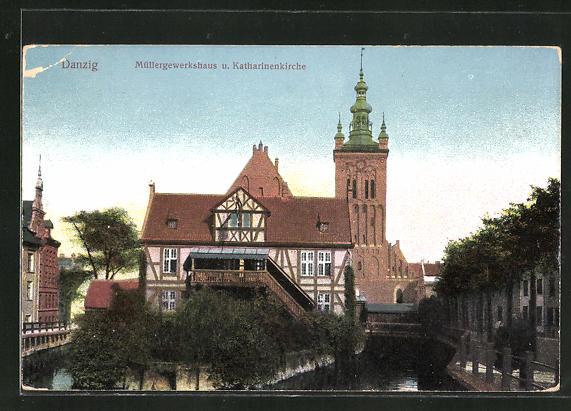 AK Danzig / Gdansk, Müllergewerkshaus und Katharinenkirche