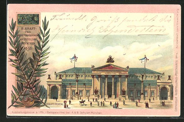 Lithographie München, II. Kraft- und Arbeitsmaschinen Ausstellung 1898, Hauptportal