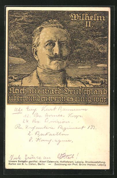 Künstler-AK Bruno Heroux: Kaiser Wilhelm II., Noch nie ward Deutschland überwunden, wenn es einig war!