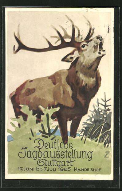 Künstler-AK Ludwig Hohlwein: Stuttgart, Deutsche Jagdausstellung 1925 im Handelshof, Röhrender Hirsch