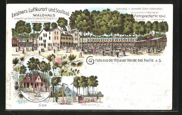 Lithographie Halle a. S., Gasthaus Dölauer Haide, Waldhaus, Knusperhäuschen, Kinderspielplatz, Wandelhalle