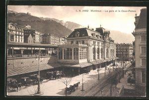 AK Montreux, La gare et le Caux-Palace, Bahnhof