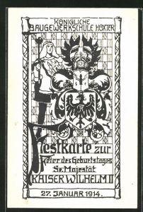Künstler-AK Höxter, Baugewerkschule, Festkarte zur Feier des Geburtstages Sr. Majestät Kaiser Wilhelm II. 1914