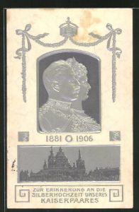 Präge-AK Erinnerung an die Silberhochzeit des Kaiserpaares 1881-1906