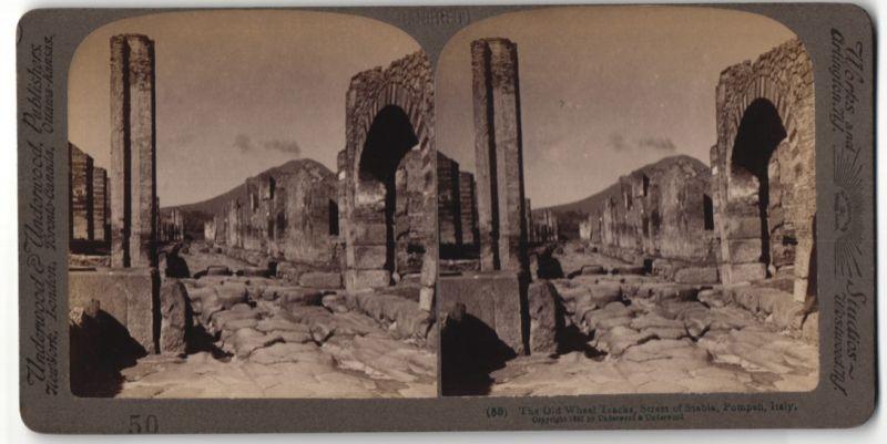 Stereo-Fotografie Underwood & Underwood, London, Ansicht Pompeii, Strasse in Stabia