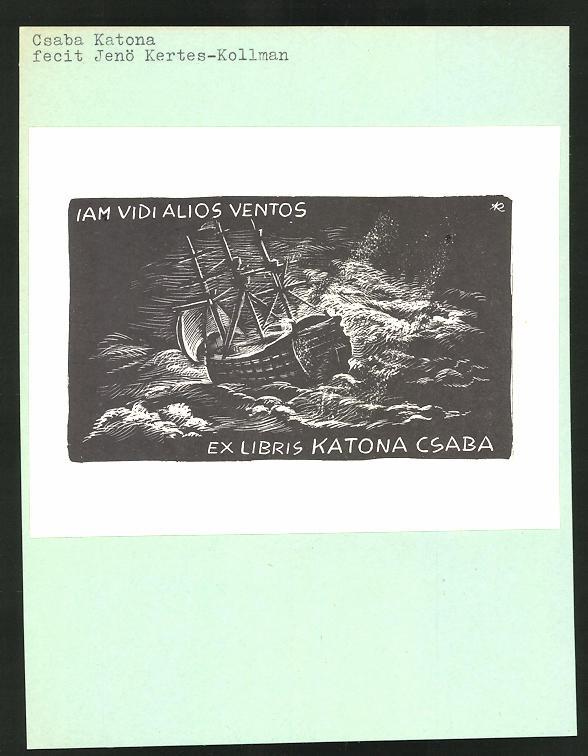 Exlibris von Jenö Kertes-Kollman für Csaba Katona, Segelschiff in tosender See