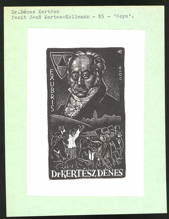 Exlibris von Jenö Kertes-Kollmann für Dr. Dénes Kertész, Portrait Francisco de Goya, Erschiessung der Aufständischen