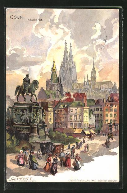 Künstler-AK C. Pfaff: Köln, Am Heumarkt