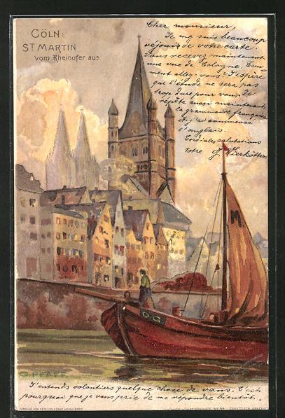 Künstler-AK C. Pfaff: Köln, St. Martin vom Rheinufer aus