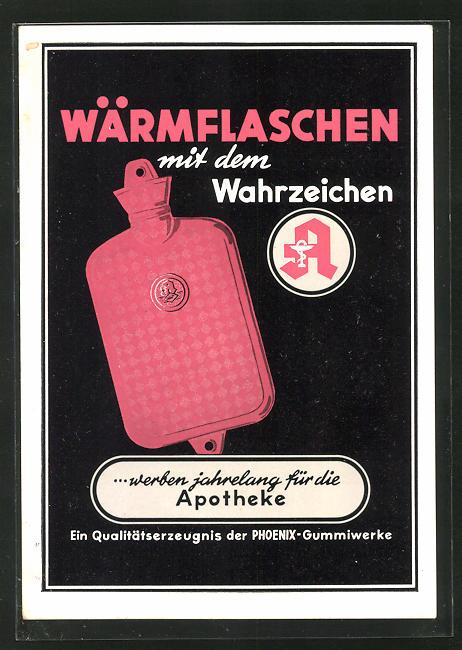AK Phoenix-Gummiwerke, Wärmflaschen ... werben jahrelang für die Apotheke