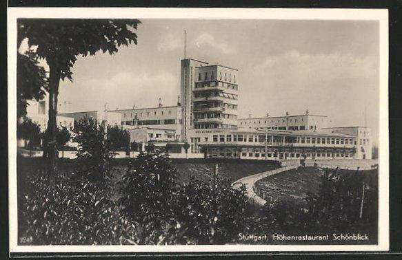 AK Stuttgart, Höhenrestaurant Schönblick im Bauhausstil