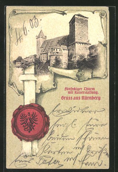 AK Nürnberg, Fünfeckiger Turm mit Kaiserstallung, Siegel