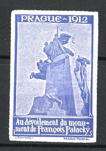 Reklamemarke Prague - Prag, Au Devoilement du monument de Francois Palacky 1912, Denkmal, blau